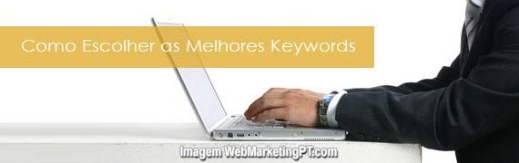 Como Escolher as Melhores Keywords - Guia Passo a Passo